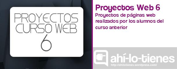 Proyectos Curso Web 6